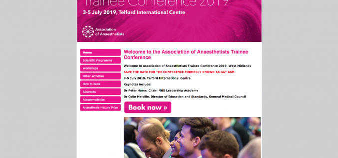3-5 July 2019, Association of Anaesthetists Trainee Conference; Telford