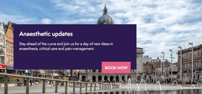 31 January 2020, Anaesthetic updates; Nottingham
